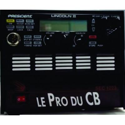 Lincoln II + base, radio 10 mètres President, 12 Volts, 15 watts LincolnII+, radio CB President 10 mètres 110 VA Volts, 50 Watts PEP, 15 Watts  AM/FM/LSB/USB/CW, 110 VAC
